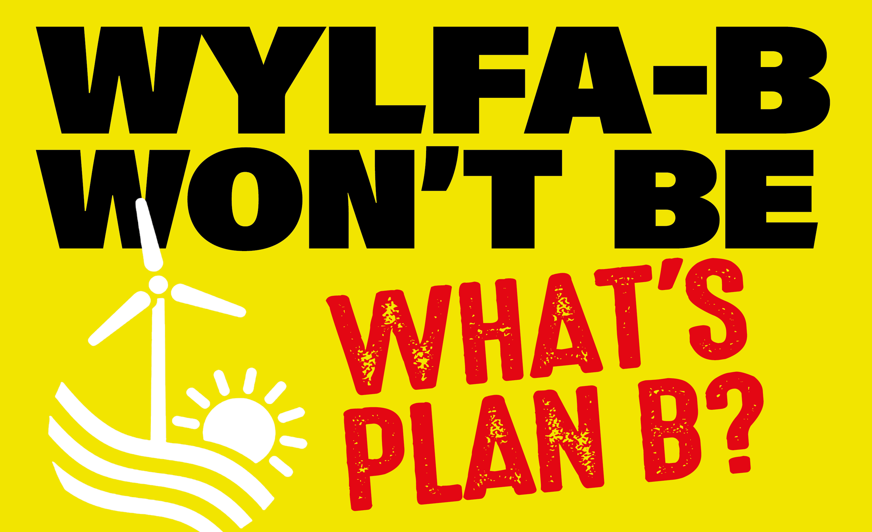 Wylfa B Won't be